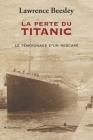 La perte du Titanic: Témoignage d'un rescapé Cover Image