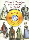 Historic Fashion from Around the World [With CDROM] (Dover Electronic Clip Art) Cover Image
