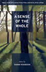 A Sense of the Whole: Stories Cover Image