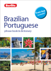 Berlitz Phrase Book & Dictionary Brazillian Portuguese(bilingual Dictionary) (Berlitz Phrasebooks) Cover Image
