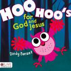 Hoo Hoo's for God and Jesus Cover Image