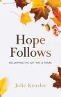 Hope Follows Cover Image