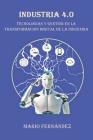 Industria 4.0: Tecnologías y Gestión en la Transformación Digital de la Industria Cover Image