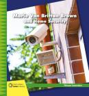Marie Van Brittan Brown and Home Security (21st Century Junior Library: Women Innovators) Cover Image