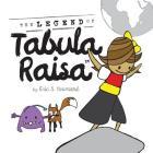 The Legend of Tabula Raisa (8.5 Square) Cover Image