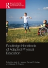Routledge Handbook of Adapted Physical Education (Routledge International Handbooks) Cover Image
