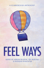 Feel Ways: A Scarborough Anthology Cover Image