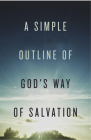 A Simple Outline of God's Way of Salvation (Pack of 25) Cover Image