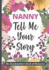 Nanny Tell Me Your Story: My Grandmother's Book of Memories. Cover Image