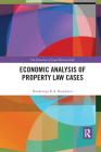 Economic Analysis of Property Law Cases Cover Image