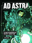 Ad Astra: 20 Years of Newspaper Ads for Sci-Fi & Fantasy Films Cover Image