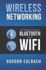 Wireless Networking: Introduction to Bluetooth and WiFi Cover Image