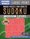Sudoku Medium: Future World Activity Book - Sudoku puzzle for memory Sudoku Quest for Adults & Seniors and Sudoku Solver (Sudoku Puzz Cover Image