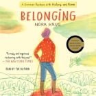 Belonging: A German Reckons with History and Home Cover Image