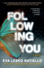 Following You: A dark novel about obsession Cover Image