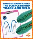 The Science Behind Track and Field Cover Image