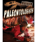 Paleontologists (Scientists in the Field) Cover Image