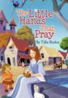 The Little Hands That Pray Cover Image