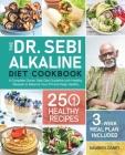 The Dr. Sebi Alkaline Diet Cookbook Cover Image