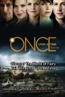 Once Upon a Time Trivia: Discover The World Of Fairy Tail With Once Upon A Time: Trivia Game Book Cover Image