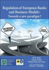 Regulation of European Banks and Business Models: Towards a New Paradigm? Cover Image