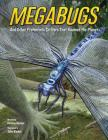 Megabugs: And Other Prehistoric Critters That Roamed the Planet  Cover Image