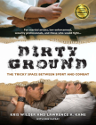 Dirty Ground: The Tricky Space Between Sport and Combat Cover Image