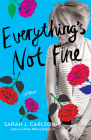 Everything's Not Fine Cover Image