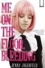 Me on the Floor, Bleeding Cover Image