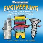 Basher Science: Engineering: The Riveting World of Buildings and Machines Cover Image