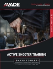 AVADE Active Shooter Student Guide: Awareness, Preparedness, and Responses for Extreme Violence Cover Image