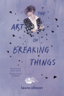 The Art of Breaking Things Cover Image