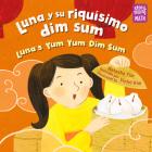 Luna y su riquísimo dim sum (Storytelling Math) Cover Image
