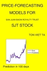 Price-Forecasting Models for San Juan Basin Royalty Trust SJT Stock Cover Image