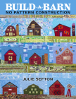 Build-A-Barn - No Pattern Construction Cover Image