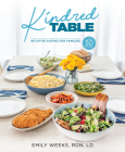 Kindred Table: Intuitive Eating for Families Cover Image