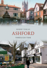 Ashford Through Time Cover Image