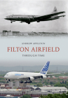 Filton Airfield Through Time Cover Image