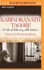 Rabindranath Tagore: A Life of Intimacy with Nature Cover Image