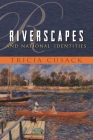 Riverscapes and National Identities (Space) Cover Image