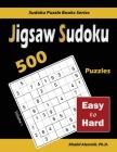 Jigsaw Sudoku: 500 Easy to Hard Cover Image