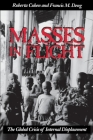Masses in Flight: The Global Crisis of Internal Displacement Cover Image