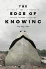 The Edge of Knowing: Dreams, History, and Realism in Modern Chinese Literature Cover Image