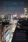 Stitching the 24-Hour City Cover Image