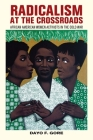 Radicalism at the Crossroads: African American Women Activists in the Cold War Cover Image