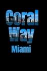 Coral Way: Miami Neighborhood Skyline Cover Image