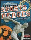 Sports Heroes of Ancient Greece (Crabtree Connections) Cover Image