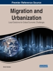 Migration and Urbanization: Local Solutions for Global Economic Challenges Cover Image