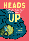 Heads Up: Changing Minds on Mental Health Cover Image