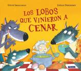 Los lobos que vinieron a cenar / The Wolves that Came to Dinner Cover Image